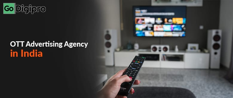 Contact OTT Advertising Agency in India
