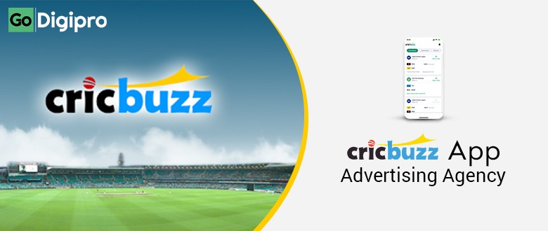Cricbuzz App Advertising Agency in Delhi NCR