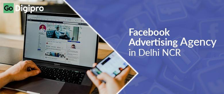 Facebook Advertising Agency in Delhi