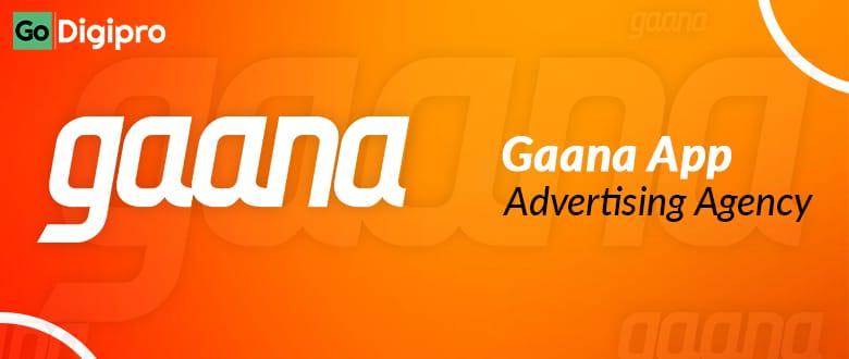Gaana App Advertising Agency in Delhi NCR