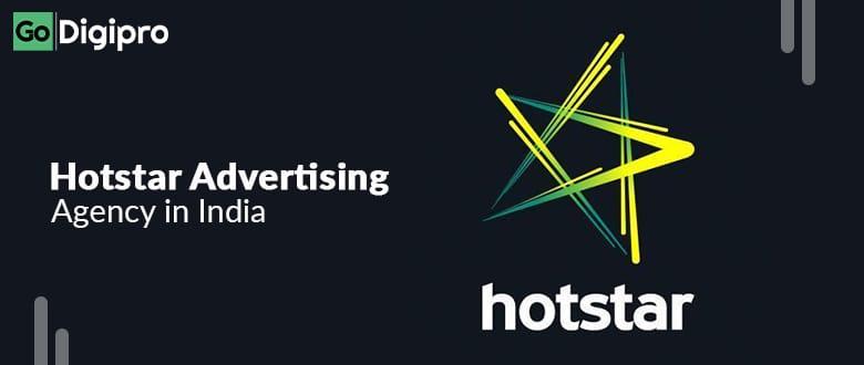 Hotstar Advertising Agency