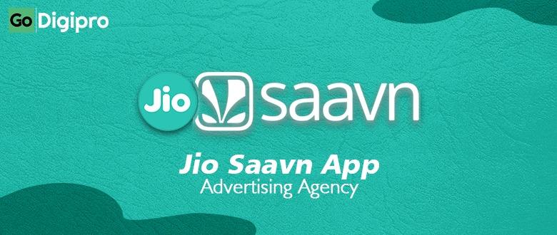JioSaavn Advertising Agency