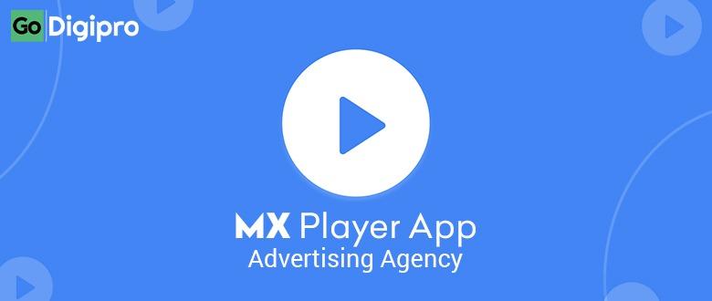 MX Player App Advertising Agency in Delhi NCR