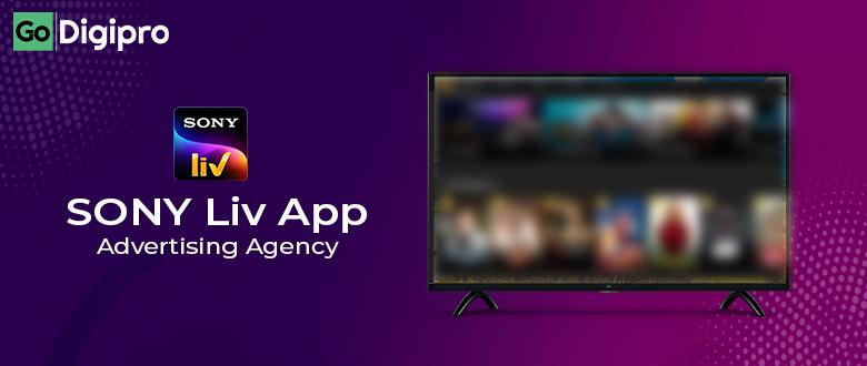 SonyLiv Advertising Agency in Delhi NCR