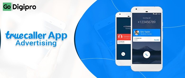 Truecaller App Advertising Agency in Delhi NCR