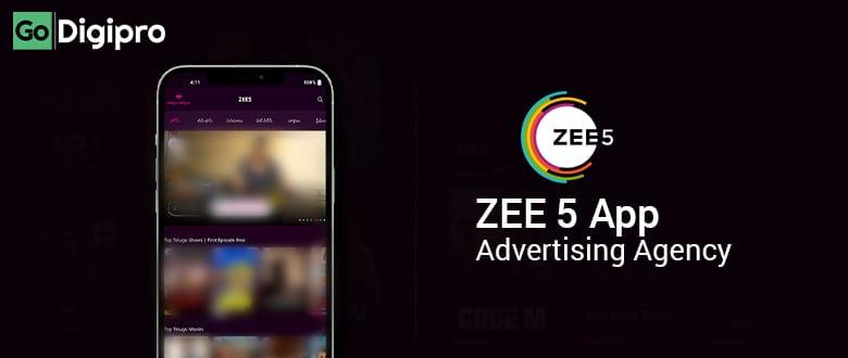 Zee5 App Advertising Agency in Delhi NCR